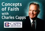 CONCEPTS OF FAITH Charles Capps