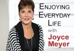ENJOYING EVERYDAY LIFE Joyce Meyer