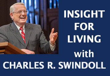INSIGHT FOR LIVING Chuck Swindoll