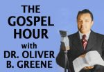 THE GOSPEL HOUR Oliver Greene